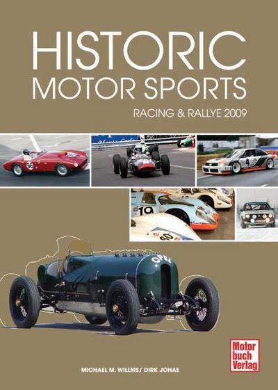 Historic Motorsports 2009: Racing & Rallye