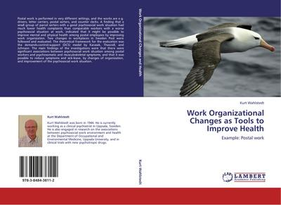 Work Organizational Changes as Tools to Improve Health