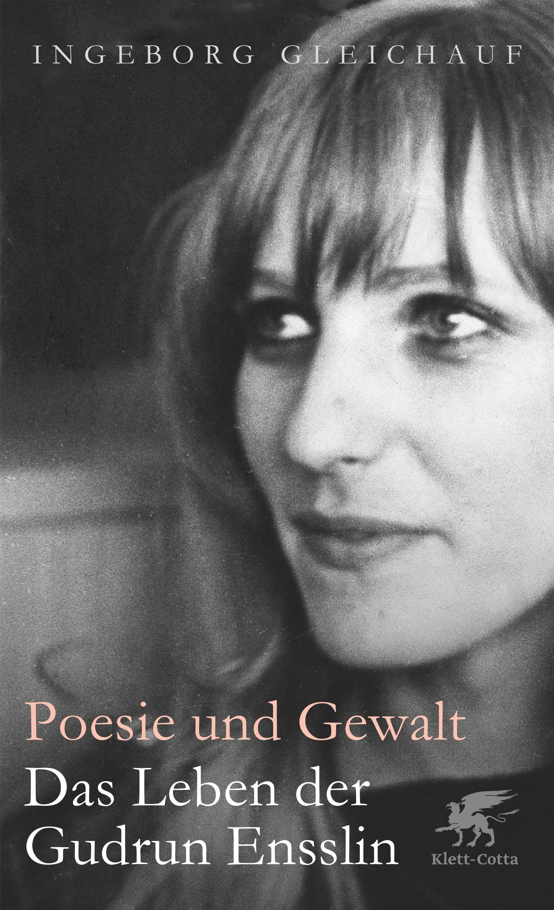 Poesie und Gewalt, Ingeborg Gleichauf