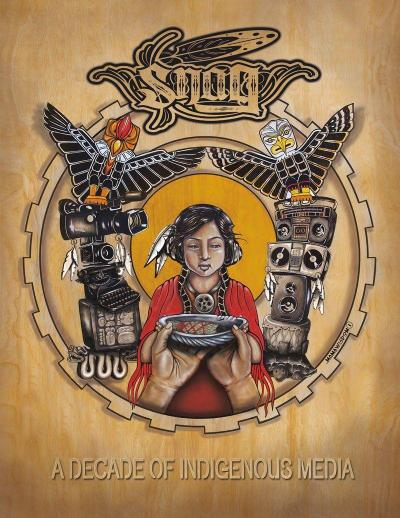 Snag Anthology: A Decade of Indigenous Media 2003-2013