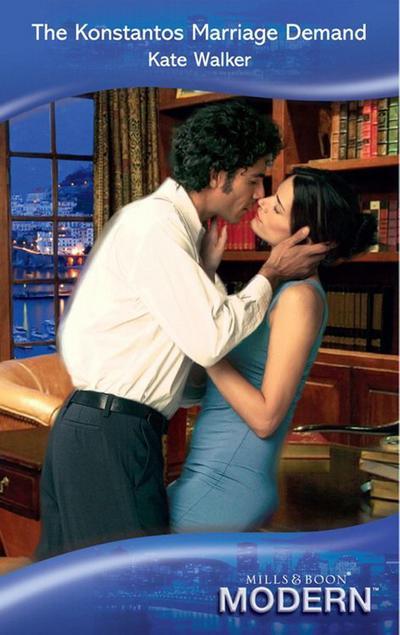 The Konstantos Marriage Demand (Mills & Boon Modern)