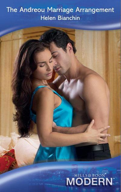The Andreou Marriage Arrangement (Mills & Boon Modern)