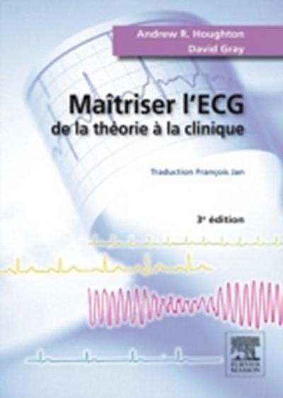 Maitriser l'ECG