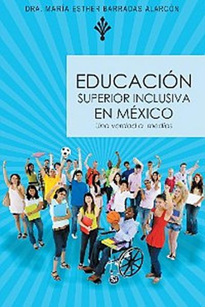 Educación Superior Inclusiva En México