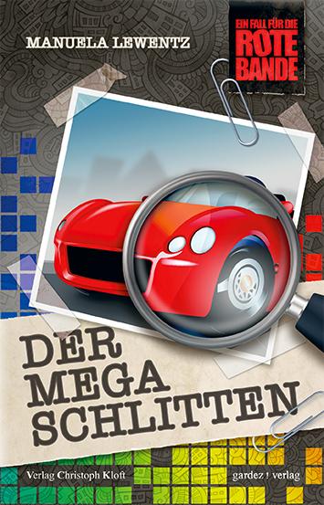 Der Mega-Schlitten Manuela Lewentz 9783897962613