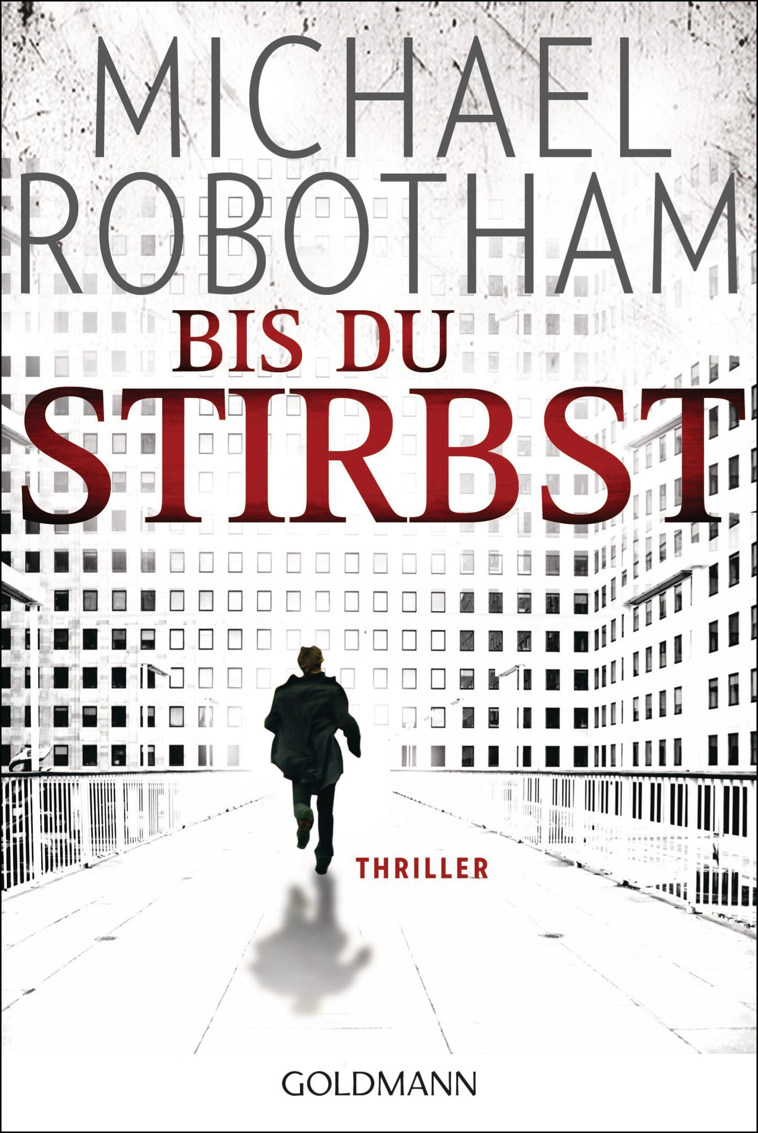 Michael Robotham ~ Bis du stirbst: Thriller 9783442473397