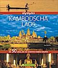Highlights Kambodscha / Laos; Die 50 Ziele, d ...
