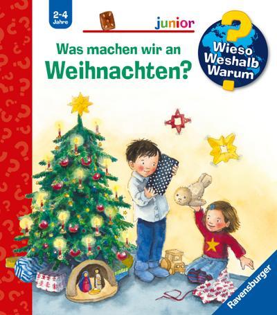 Wieso? Weshalb? Warum? junior: Was machen wir an Weihnachten? (Band 44)