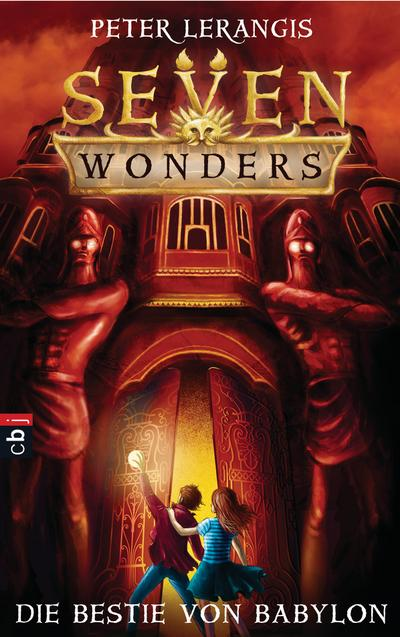Seven Wonders - Die Bestie von Babylon; Band 2; Die Seven Wonders-Reihe; Übers. v. Krüger, Knut; Deutsch