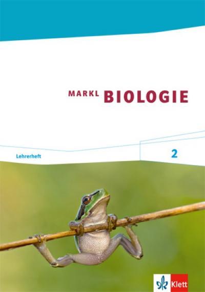 Markl Biologie 1. Lehrerheft 7./10. Schuljahr