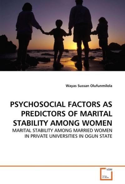 PSYCHOSOCIAL FACTORS AS PREDICTORS OF MARITAL STABILITY AMONG WOMEN