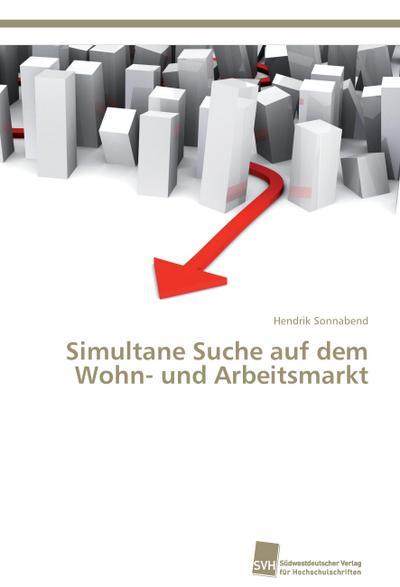 Simultane Suche auf dem Wohn- und Arbeitsmarkt