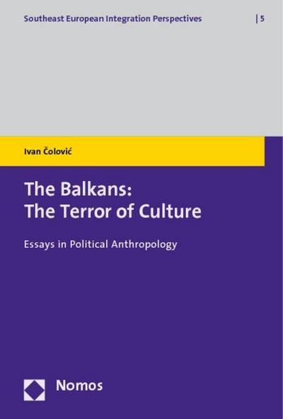 The Balkans: The Terror of Culture
