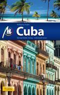 Cuba Reiseführer Michael Müller Verlag: Individuell reisen mit vielen praktischen Tipps.