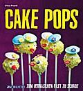 Cake Pops: Zum Vernaschen fast zu schade