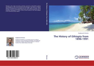 The History of Ethiopia from 1896-1991