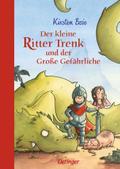 Der kleine Ritter Trenk und der Große Gefährl ...