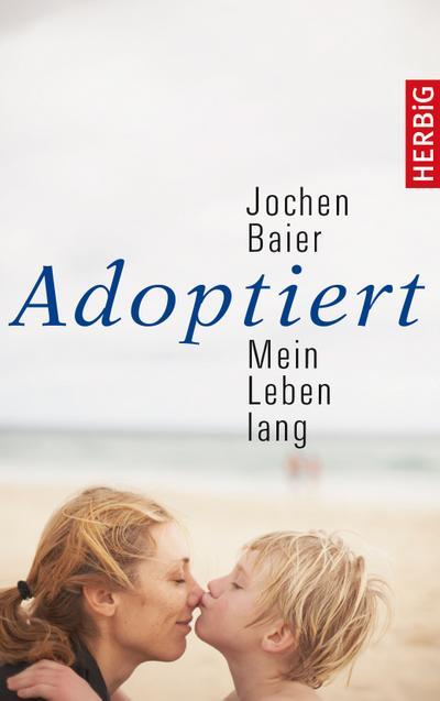 Adoptiert – mein Leben lang; Deutsch