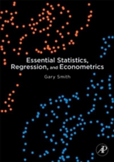 Essential Statistics, Regression, and Econometrics