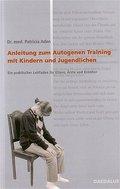Anleitung zum autogenen Training mit Kindern  ...