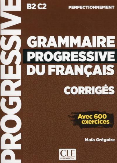 Grammaire progressive du français. Niveau perfectionnement. Corrigés