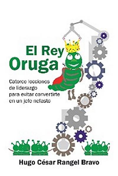 El Rey Oruga