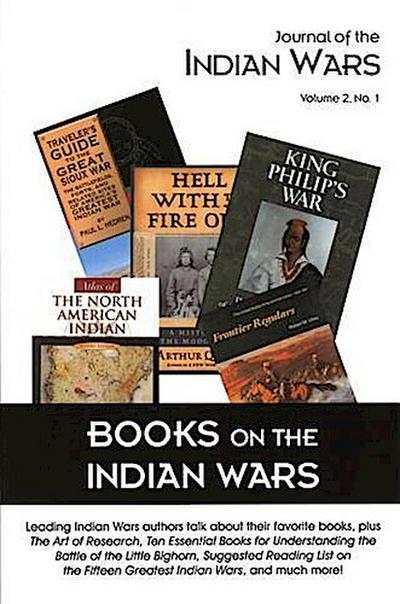 Journal of the Indian Wars Volume 2, Number 1