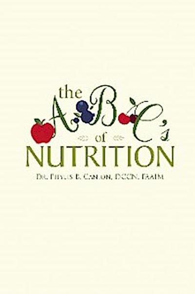 The a B C's of Nutrition