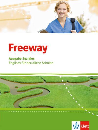 Freeway Soziales. Schülerbuch. Englisch für berufliche Schulen ab 2017