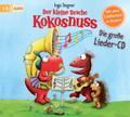 Der kleine Drache Kokosnuss - Die große Lieder-CD   ; 1 Bde/Tle; Deutsch; Audio-CD