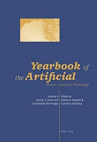 Yearbook of the Artificial. Vol. 4