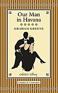 Our Man in Havana (Collectors Library)