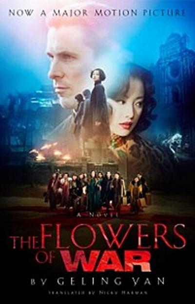 Flowers of War (Movie Tie-in Edition)