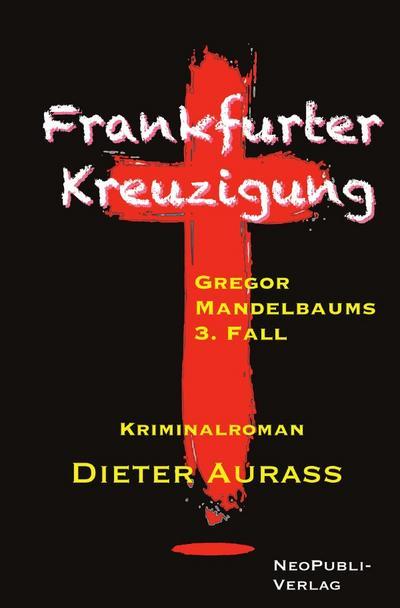 Frankfurter Kreuzigung