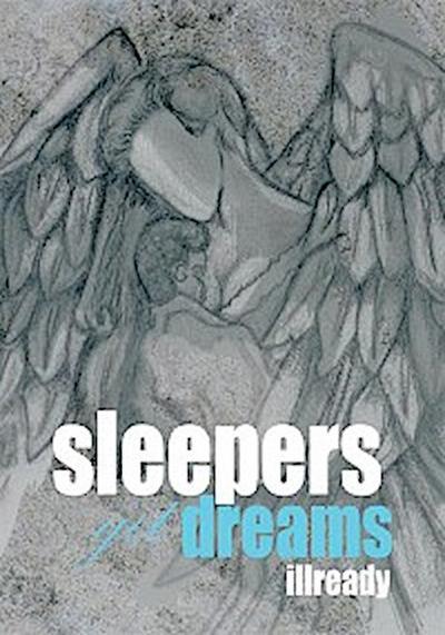 Sleepers Get Dreams