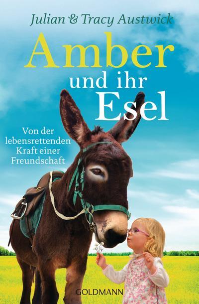 Amber und ihr Esel: Von der lebensrettenden Kraft einer Freundschaft