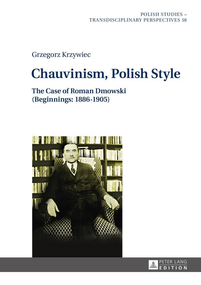 Chauvinism, Polish Style | Grzegorz Krzywiec |  9783631627570