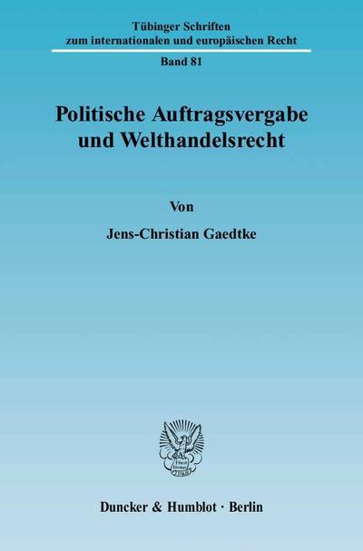 Politische Auftragsvergabe und Welthandelsrecht