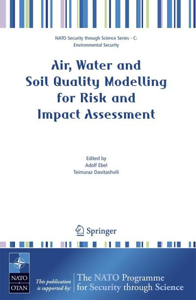 Air, Water and Soil Quality Modelling for Risk and Impact Assessment