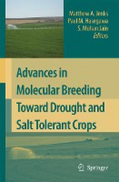 Advances in Molecular Breeding toward Drought and Salt Tolerant Crops