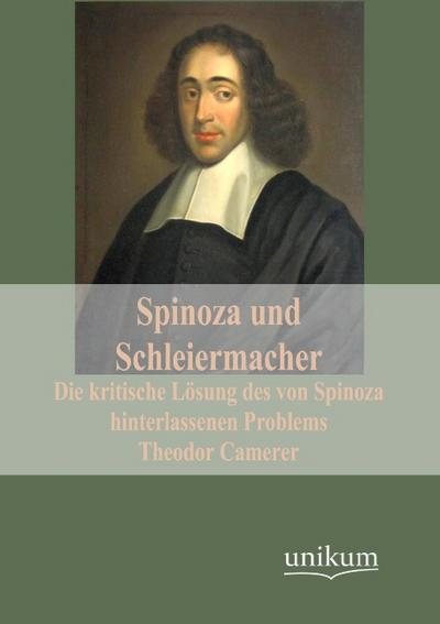 Spinoza und Schleiermacher