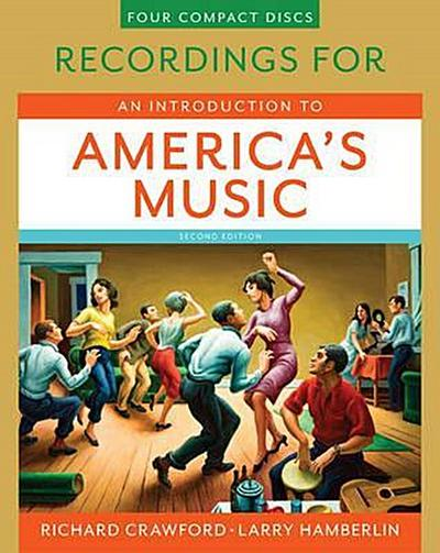 Recordings for an Introduction to America's Music, Second Edition