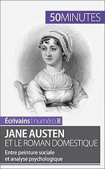 Jane Austen et le roman domestique
