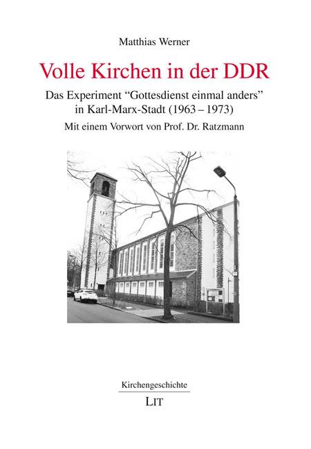 Volle Kirchen in der DDR Matthias Werner