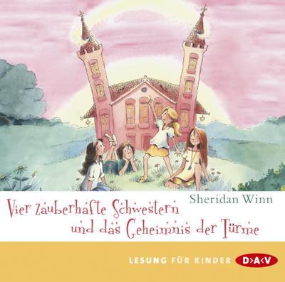 Vier zauberhafte Schwestern und das Geheimnis der Türme, 2 Audio-CDs