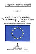 Marsilio Ficino's «De Triplici Vita» (Florenz 1489) in deutschen Bearbeitungen und Übersetzungen