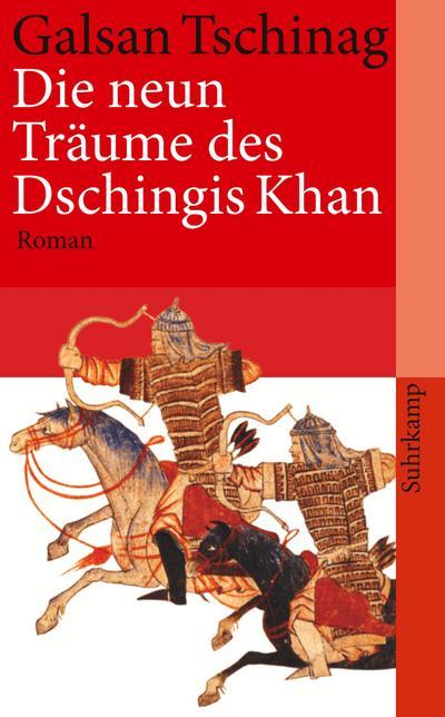 Die neun Träume des Dschingis Khan: Roman (suhrkamp taschenbuch)