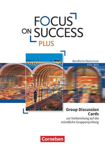 Focus on Success PLUS - Berufliche Oberschule: FOS/BOS