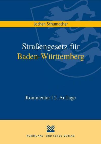Straßengesetz für Baden-Württemberg