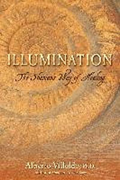Illumination: The Shaman's Way of Healing